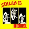 "Stäläg 13 - In Control (12"" LP)"