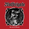 "Wolfbrigade - Run With The Hunted (12"" LP)"